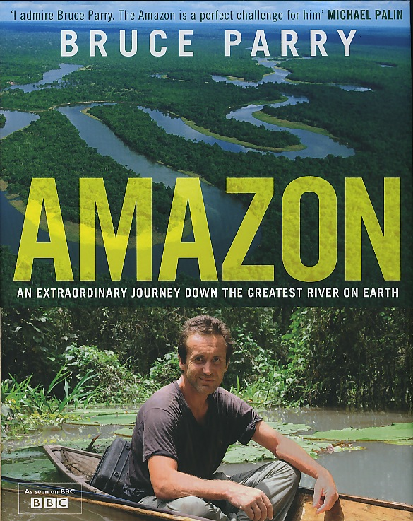 Bruce Parry Amazon by Penguin